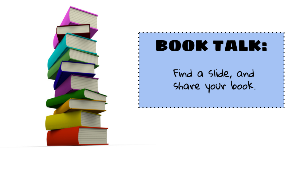 Google Slides Book Talk